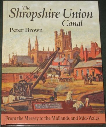 The Shropshire Union Canal, by Peter Brown
